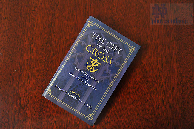 """The Gift of the Cross"" book..Photo by Matt Cashore/University of Notre Dame"