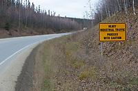 Roadsign warns of industrial use of the James Dalton Highway.
