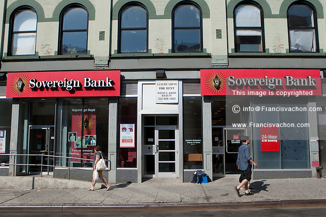 A Sovereign Bank branch is pictured in New York City, NY Monday August 1, 2011. Sovereign Bank is a wholly owned subsidiary of the Spanish Grupo Santander.