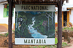Park sign for Mantadia National Park, Andasibe, Madagascar