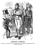 """Manhood Suffrage. Mr Punch. """"Do you mean to say, my friend, that that sort of manhood you wish to be mixed up with?"""""""