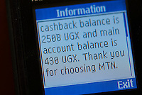 Almost all Ugandan's are on Pay as You Go tariffs. The network sends a message of what you spend and the balance remaining following a call or text. The tools for managing a user's balance are better in developing countries where customers are strongly price sensitive.