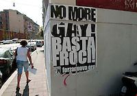 Roma 14 Maggio 2007.Manifesti di Forza Nuova contro il Gay Pride, che si svolgerà a Roma il 16 Giugno 2007 .Rome, May 14, 2007.Posters of Forza Nuova, against Gay Pride, to be held in Rome on 16 June 2007. The postersr reads: No More Gay, Basta Froci