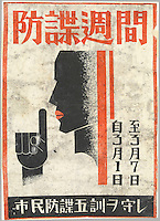 """Prevention of espionage week, March 1 - March 7. Stick to the five civilian rules for the prevention of espionage."".Japanese propaganda poster issued during World War II."