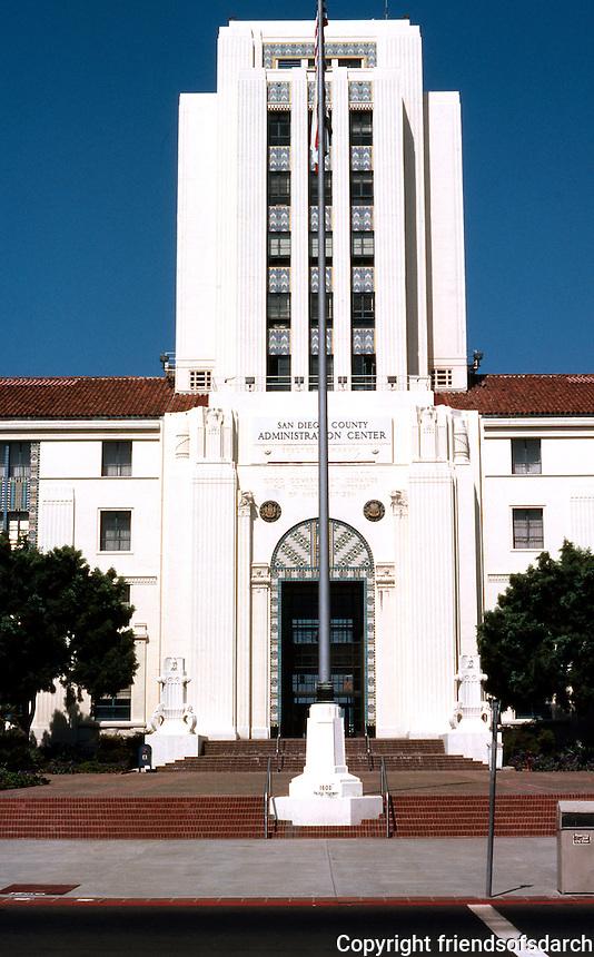 San Diego: San Diego City/County Building, 1935. Architects: Louis Gill, Richard Requa, W. T. Johnson, Hamill.  NRHP 1988. (Photo '80)