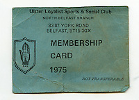 A 1975 membership card for the Ulster Loyalists Sports & Social Club in North Belfast, Northern Ireland.