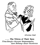 Punch cartoons by Robert Sherriffs..Film Review ;  ..Flamingo Road ; Sydney Greenstreet and Joan Crawford..........