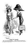 "Slaves of Fashion. Ethel. ""Lend me your hanky Mabel."" Mabel. ""Haven't you one in your bag?"" Ethel. ""Good gracious, my dear girl, do you think I should put anything in this bag? It's as much as I can carry empty!"""