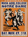 CNDS 3/03:  Poster announcing football game ND vs. Michigan Agricultural College [now called Michigan State University (MSU)] at Cartier Field, 11/17/1917.