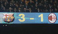FUSSBALL  CHAMPIONS LEAGUE  VIERTELFINAL RUECKSPIEL   2011/2012      FC Barcelona - AC Mailand           03.04.2012 Anzeigentafel mit dem Ergebnis 3:1