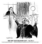 """The New Race Relations Law—Case No 1. """"It shall be unlawful for any person....to practise discrimination on the ground of colour, race, ethnic or national origins...."""""""