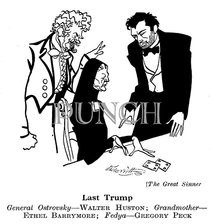 The Great Sinner ;  Walter Huston , Ethel Barrymore , Gregory Peck