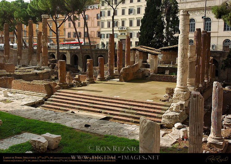 Largo di Torre Argentina Temple A Temple of Juturna 3rd c BC Imperial Office of Water Management Temple B Temple of Fortuna 2nd c BC Columns of Hecatostylum (hundred-column portico) foreground right Campus Martius Rome