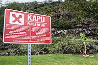 """Kapu"" sign at Pahua heiau in Hawai'i Kai, Honolulu, O'ahu."