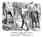 """""""Woodman, Spare That Tree!"""" """"Woodman, spare that tree! I love it, every bough; The Asian mysterie, that it has lived till now!"""""""