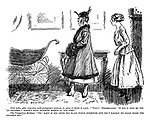 """Cook (who, after an interview with prospective mistress is going to think it over). """"'Ullo! Prambilator! If you'd told me you 'ad children I needn't have troubled meself to 'ave come."""" The prospective mistress. """"Oh! B-but if you think the place would otherwise suit you I daresay we could board the children out."""""""