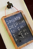 Chalk board sign saying vat bleeding, saignee. Chateau la Grace Dieu les Menuts, Saint Emilion, Bordeaux, France