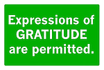 Expressions of gratitude are permitted sign