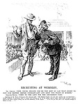 """Recruiting at Wembley. Mr Asquith. """"Now, young fellow, you're the sort of lad that ought to join our British Empire constabulary and keep the peace in Europe."""" Greater Briton. """"First to the left for the amusement park."""" [Speaking in the House of Commons Mr Asquith said: """"The British Empire — not only this country but our dominions — should undertake to guarantee both to France and Germany to use all its powers against either state which pressed a quarrel against the Allies without calling into use the machinery of the League.... If we can get that, and I am sanguine enough to believe we can....""""]"""