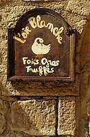 Europe/France/Aquitaine/24/Dordogne/Vallée de la Dordogne/Périgord/Périgord Noir/Sarlat-la-Canéda: Enseigne de boutique de spécialités du Périgord noir