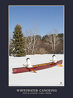 This is a 18&quot; x 24&quot; poster design that features Dawn and Gary's whimsical photograph, &quot;Whitewater Canoeing&quot;. The canoeing snowpeople and scene were created following late-April snowfalls in Minnesota.<br />