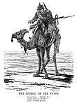 "The Riddle of The Sands. Turkish camel. ""Where to?"" German officer. ""Egypt."" Camel. ""Guess again."" (the Turkish camel is leading a German officer nowhere in the desert during WW1)"
