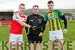 Paul Hayes with Daingea Uí Chúis captain Darragh Ó Súilleabhain and Lispole captain Noel Higgins.