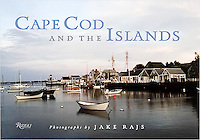 """Cape Cod and the Islands"" signed by Jake Rajs, published by Rizzoli"
