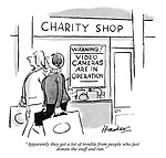 """""""Apparently they get a lot of trouble from people who just donate the stuff and run."""""""