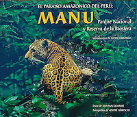 "Andre Baertschi's book ""El Paraíso Amazónico del Perú: MANU"" is available at amazon.com"