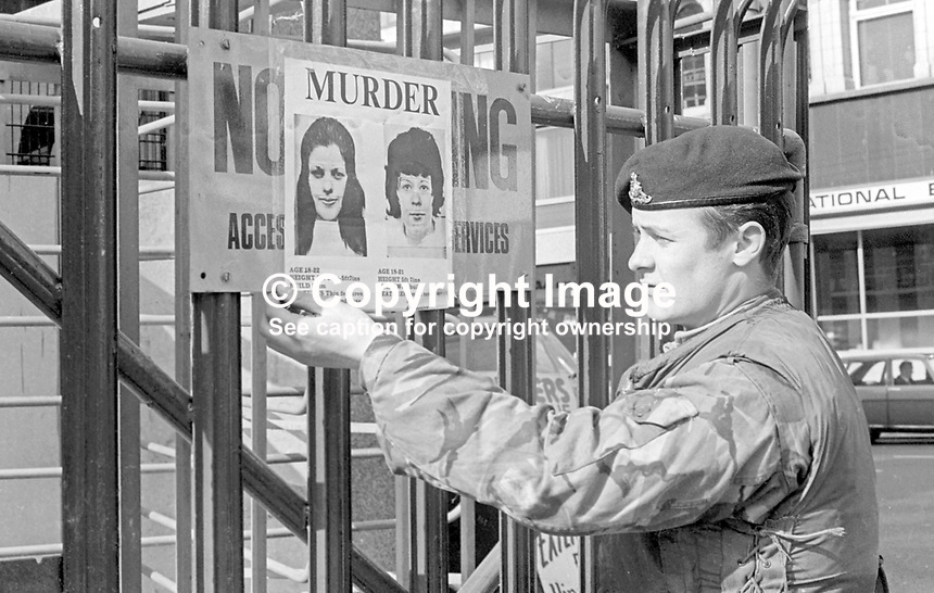 Following the Provisional IRA murder of three off-duty soldiers who were lured to a Belfast apartment on 23rd March 1973 an identikit poster of the two women involved was put up at army checkpoints throughout Belfast and elsewhere in N Ireland. 197303250150<br />