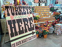 A sign announces that Trader Joe's house brand turkeys have arrived in a Trader Joe's supermarket in New York on Sunday, November 20, 2016.  (© Richard B. Levine)