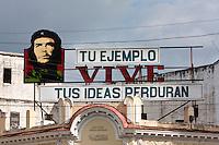 "Cuba, Cienfuegos.  Billboard to Che Guevara.  ""Your example lives; your ideas will endure."""