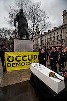 "14.02.2015 - Occupy Democracy: ""UK Democracy RIP"""