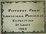 St Louis Exposition - World's Fair 1904