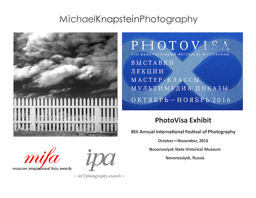 """Picket Fence"" by Michael Knapstein was included in a photography exhibit in Novorossiysk, Russia during the PhotoVisa Festival."