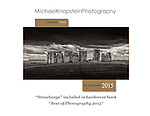 "Michael Knapstein's award-winning image ""Stonehenge"" was chosen to be among the top photographs of the year and will appear in the hardcover book ""Best of Photography 2015"" published by Photographer's Forum magazine."