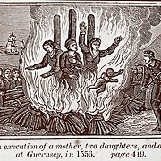 "Execution by fire of mother and two daughters and an infant in Guernsey England 1556. Vintage Woodcut Illustration from: ""Book of Martyrs; or a History of the Lives Sufferings and Triumphant Deaths of the Primitive as well as Protestant Martyrs from the Commencement Of Christianity to the Latest Periods of Pagan an Popish Persecution""   Tortures and persecution carried out in the name of religion."