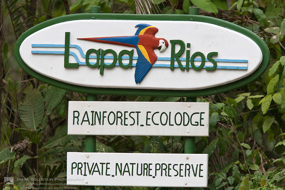Lapa Rios luxury rainforest ecolodge sign - Osa Peninsula, Costa Rica