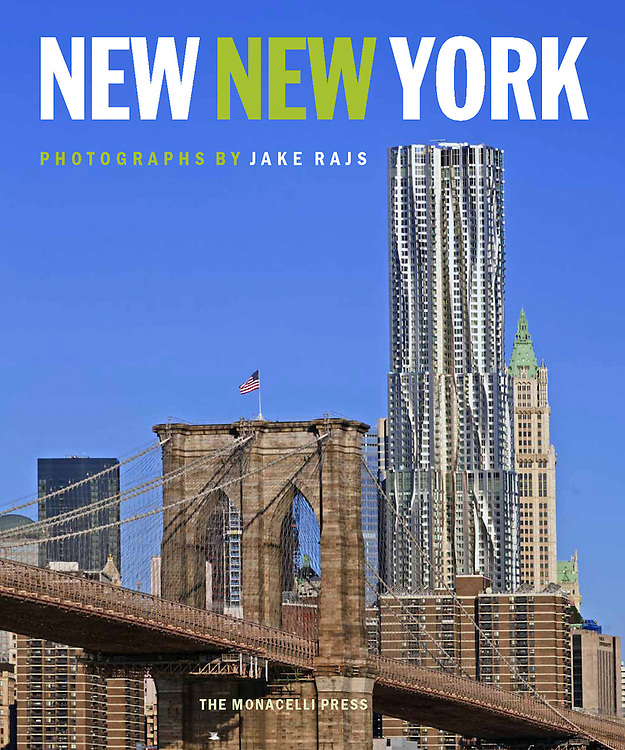"""""""New New York"""" Signed copy by Jake Rajs,  Published by Random House, Monacelli Press,  Introduction by Philip Nobel"""