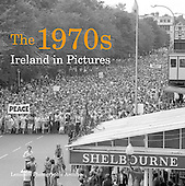 The 1970s Ireland in Pictures