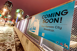 "During construction process of Kansas City's downtown streetcar line, March 2015. ""Coming Soon - Your Kansas City Streetcar"""
