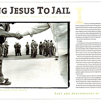 Taking Jesus to Jail for the LA Times Sunday Magazine.