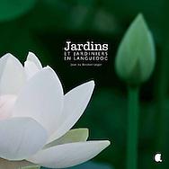 """Livre,""""Jardins et jardiniers en Languedoc"""" éditions Alcide"""