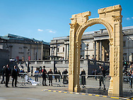 A replica of the Palmyra 'Arch of Triumph' made in Italy from Egyptian marble and stands 6 metres, Trafalgar Square, London, Britain - 19 Apr 2016<br /> <br /> SME