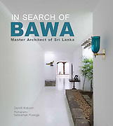 IN SEARCH OF BAWA: Master Architect of <br /> Sri Lanka<br /> <br /> by David Robson | photography by Sebastian Posingis<br /> <br /> This book answers some important questions about Geoffrey Bawa, Sri Lanka&rsquo;s pre-eminent architect, and his legacy. A sizeable introduction to Bawa&rsquo;s world, life, education and work is reviewed by eminent Bawa scholar, David Robson. This precedes a site-by-site tour of 45 of his buildings scattered throughout Sri Lanka. Many are considered &ldquo;pilgrimage sites&rdquo; by up-and-coming architects, designers and lay people interested in his extraordinary and enduring talent. Insightful texts, contemporary and archive photographs and a plethora of drawings illustrate the individual buildings that range from private dwellings to public buildings, schools and hotels. Each is representative of Bawa&rsquo;s pioneering work on tropical modernism. The book ends with a brief section on buildings that have been transformed, lost or are at risk for one reason or another.<br /> <br /> ISBN 9789810999728<br /> 234 x 210mm<br /> Hardback; 144 pages<br /> Pub Date: September 2016