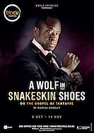 A Wolf in Snakeskin Shoes by Marcus Gardley at the Tricycle Theatre. Director Indhu Rubasingham