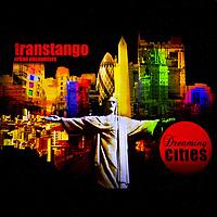 TransTango Dreaming Cities