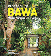 This book answers some important questions about Geoffrey Bawa, Sri Lanka's pre-eminent architect, and his legacy. A sizeable introduction to Bawa's world, life, education and work is reviewed by eminent Bawa scholar, David Robson. <br />