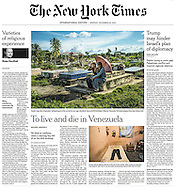 "THE NEW YORK TIMES. A1. ""To Live and Die in Venezuela"" by Nicholas Casey. December 26, 2016"
